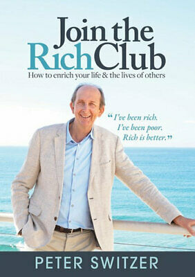 NEW Join the Rich Club By Peter Switzer Paperback Free Shipping