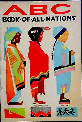 ABC BOOK OF ALL NATIONS~ Antique Oversized Color Lithograph Picture Book Culture