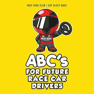 ABC's For Future Race Car Drivers Alphabet Book Baby Toddler Children's Book New
