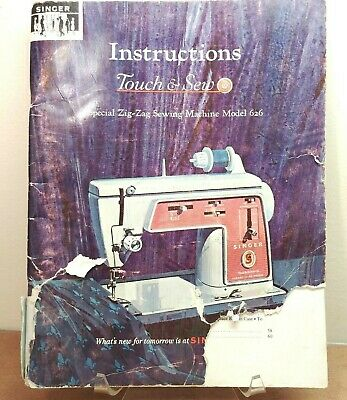 1966 SINGER Touch & Sew Deluxe Zig-Zag Machine Model 626 Instruction Book