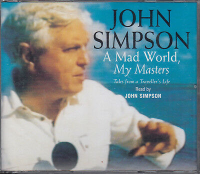 John Simpson A Mad World My Masters 3CD Audio Book TV News Reporter FASTPOST