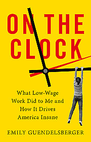 On the Clock by Emily Guendelsberger [PDF/EPUB]