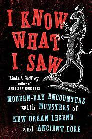 I Know What I Saw by Linda S. Godfrey [PDF/EPUB]
