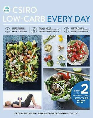 NEW CSIRO Low-Carb Every Day By Grant Brinkworth Paperback Free Shipping