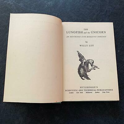 Willy Ley The Lungfish And The Unicorn Hutchinson's Technical Publ 1948