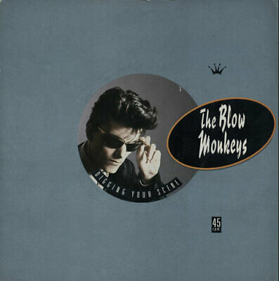 "Blow Monkeys Digging Your Scene UK 7"" vinyl single record MONK1 RCA 1986"