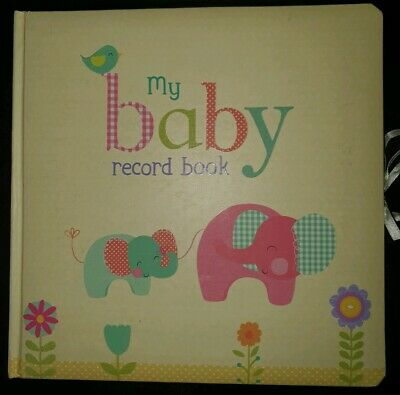 My Baby Record Book - Keepsake Memory Book Padded Hardcover
