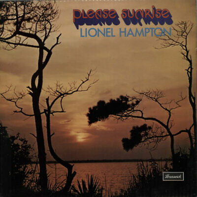 Please Sunrise Lionel Hampton UK vinyl LP album record BRLS3008 BRUNSWICK 1973