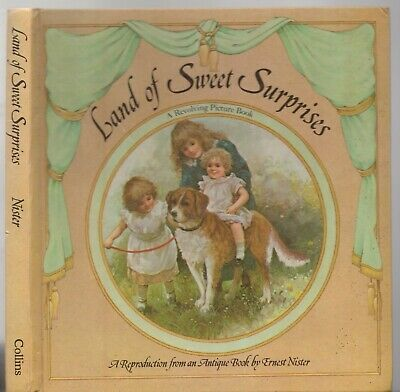 LAND OF SWEET SURPRISES A Reproduction From Antique Book ERNEST NISTER OLD-STYLE