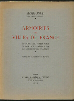 ARMOIRIES des VILLES de FRANCE - Robert LOUIS - Héraldique - Description Blasons