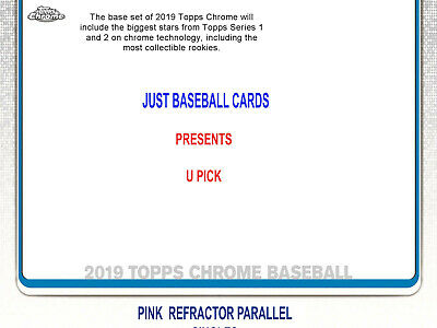 2019 Topps Chrome Pink Refractor Exclusive Singles U Pick Complete Your Set