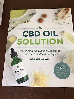 CBD Oil Solution:Treat Chronic Pain, Anxiety, Insomnia, & More Without the High