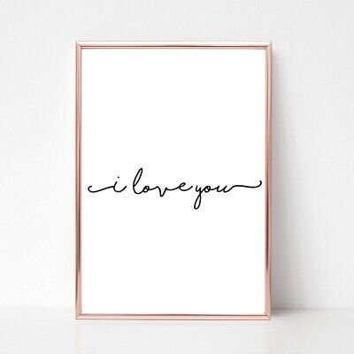 love you print a4  picture QUOTE UNFRAMED TYPOGRAPHY a4 gloss quote