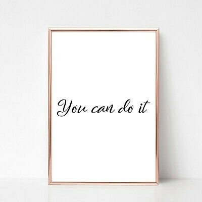 you can do it print a4 picture UNFRAMED gloss typography quote wall art 18