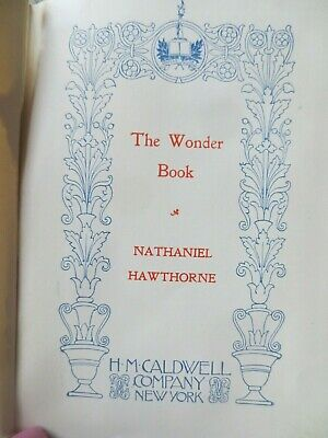 Antique late 1800's early 1900's Wonder Book by Nathaniel Hawthore RARE caldwell