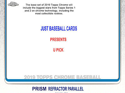2019 Topps Chrome Prism Refractor Parallel Singles U Pick Complete Your Set