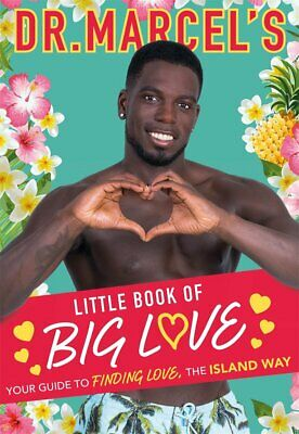 Dr. Marcels Little Book of Big Love Breakout star of this years Love Island,