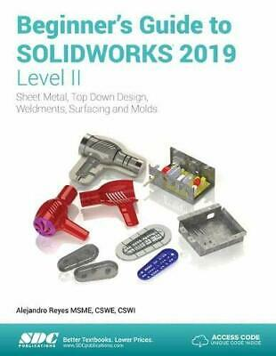 Beginners Guide to SOLIDWORKS 2019 - Level II