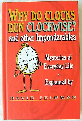 Why Do Clocks Run Clockwise? And Other Imponderables By David Feldman 1987  S3C