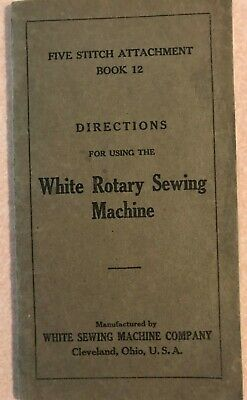 White Rotary Sewing Machine owner's manual ORIGINAL from 1925