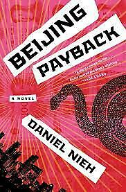 Beijing Payback by Daniel Nieh [KINDLE-EPUB-PDF]