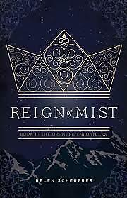 Reign of Mist (Oremere Chronicles, n. 2) by H. Scheuerer [KINDLE-EPUB-PDF]