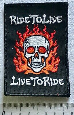 .Aufnäher Patch -> RIDE TO LIVE - LIVE TO RIDE
