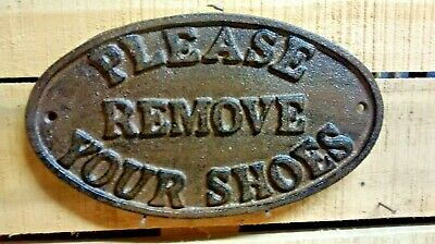 'PLEASE REMOVE YOUR SHOES'' Cast Iron Oval Sign Rustic Brown