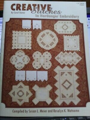 Creative Stitches In Hardanger Embroidery by Carol Slieter 33 Pages Booklet