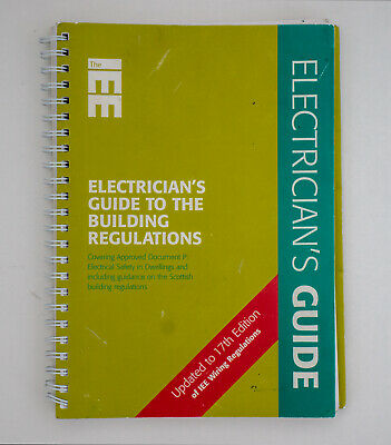 Electrician's Guide to the Building Regulations: Pt. P by Paul Cook (Spiral)