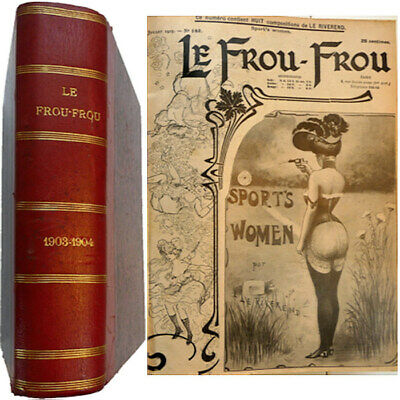 Le Frou-Frou 3 semestres 1903-1904 humour Galanis Fabiano Carsten Raven Rivérend