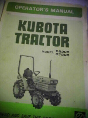 KUBOTA B6200 B7200 Tractor Operators Owners Manual ... on