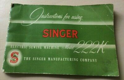 Singer 222K Sewing Machine Instruction manual, collectors sewing machine booklet
