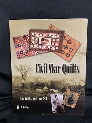 Civil War Quilts PATTERN BOOK - Pam Weeks Don Beld