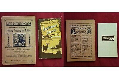 "VINTAGE Books ""Life In The Woods"",1910, ""Handy Book...Secrets"",1944, Lot of 2"