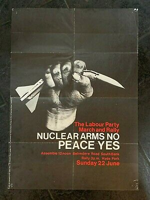 Rare 1980 Labour Party Poster, Nuclear Arms No Peace Yes, Hyde Park Rally