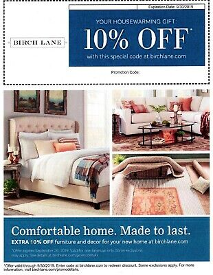 BIRCH LANE PROMO CODE  -  10% OFF Purchase! - FAST SHIPPING! - Exp 9/30/19