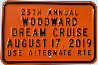 2019 25th Annual Woodward Dream Cruise Orange Sign