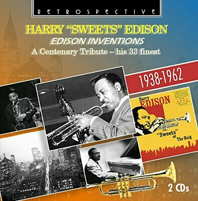 Harry Sweets Edison - Edison Inventions - A Centenary Tribute, His 33 Finest