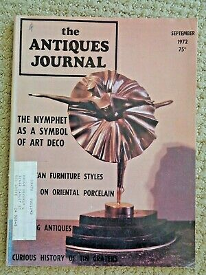 Antiques Journal 1972 Art Deco Nymphet Sculptures Chippendale Chairs Glass Salts