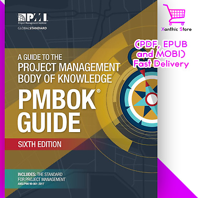 A Guide to the Project Management Body of Knowledge (PMBOK® Guide) 6th Edition