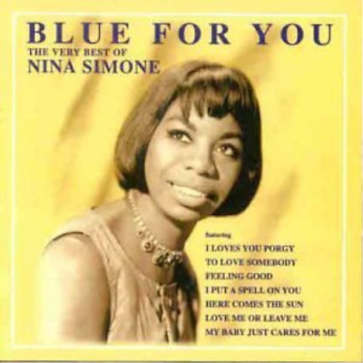 Nina Simone - Blue For You. Very Best (UK IMPORT) CD NEW
