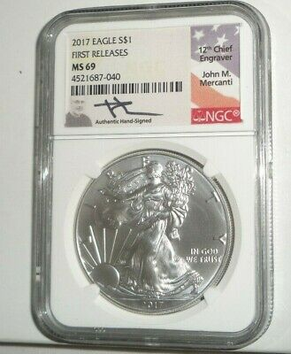 2017 American Silver Eagle NGC MS 69 First Releases Signed by John Mercanti!