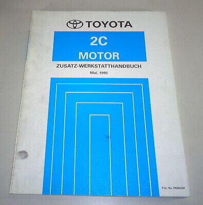Workshop Manual Toyota 2C Motor 2,0l Diesel 88 hp for Corolla E10 by 5/1995