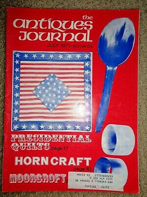 Antiques Journal 1971 English Moorcroft Pottery Presidential Quilts Horn Craft