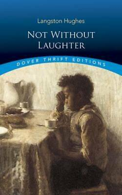 Not Without Laughter (Dover Thrift Editions) by Langston Hughes