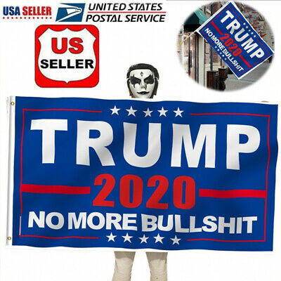 3X5 Ft President Donald Trump 2020 Flag No More Bullshit MAGA Flag Banner Flag 2