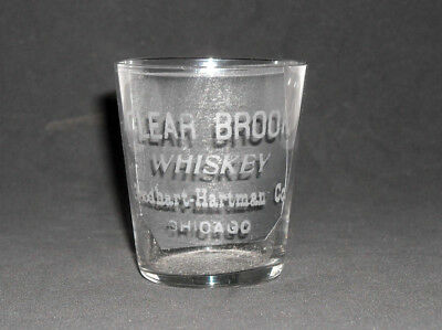 CLEAR BROOK - CHICAGO ILL Pre Prohibition Advertising Whiskey Shot Glass