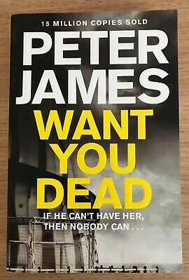Want You Dead by Peter James - Roy Grace Series (Paperback Book, 2014)