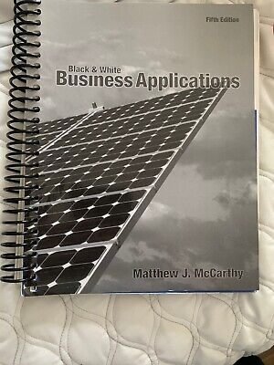 Black and White Business Applications by Matthew J McCarthy